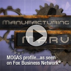 Video of MOGAS capabilities as seen on Manufacturing Marvels